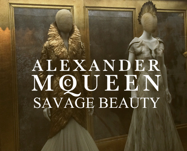 McQueen, Alexander McQueen, Savage Beauty, Fashion, Art