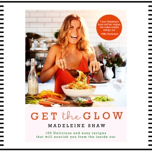 Madeleine Shaw Get the Glow Recipes Cookbook gift guide for her accessories fashion clothes clothing gift guide for him christmas guide presents gifts ideas 2016 mens menswear men's lifestyle fashion technology best top blog blogger blogging boyinbreton.com boy in breton
